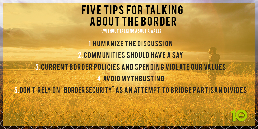 A list of the 5 tips for talking about the US-Mexico border without talking about the wall